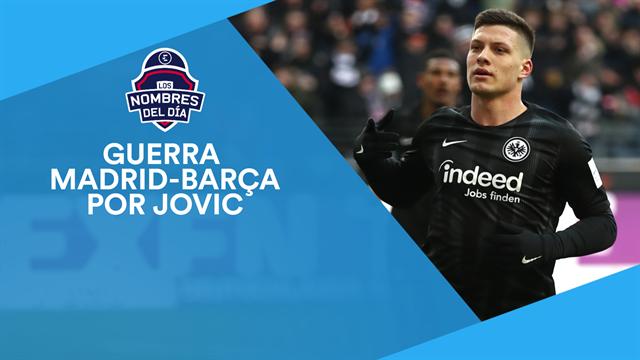 Jovic, Mbappé, Ramsey, Hazard y Marc Gasol, los nombres del día
