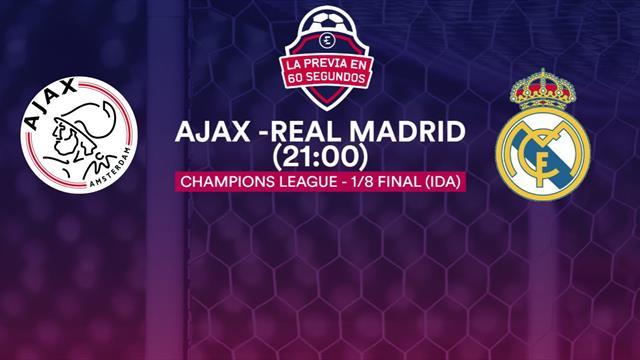 """La previa en 60"""" del Ajax-Real Madrid: En el mejor momento (21:00)"""