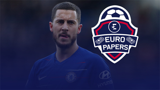 Euro Papers: Hazard to Real Madrid deal is dead, and Eden is furious