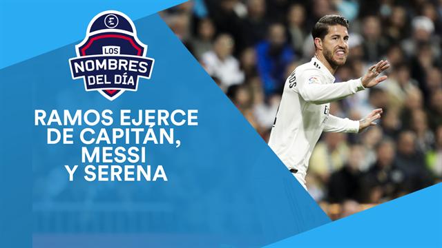 El paso adelante de Ramos, renovación de Messi, Mou-Zidane y Serena vs Garbiñe, los nombres del día