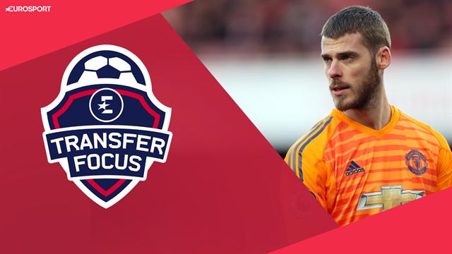 Transfer Focus: United 'reluctant' to meet De Gea demands
