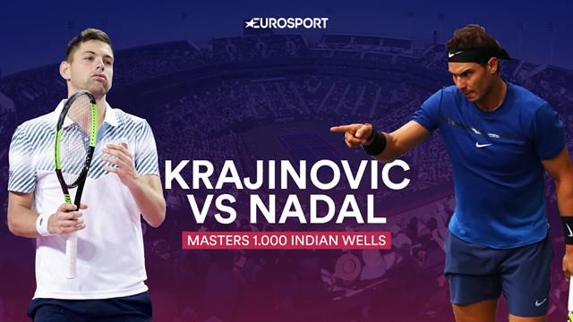 Indian Wells 2019, Krajinovic-Nadal: Una cuenta pendiente y una ocasión de oro (19:00)