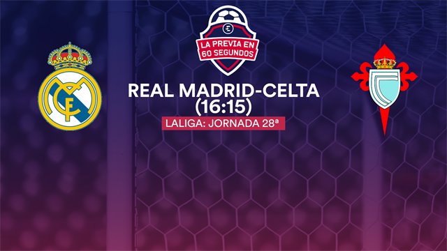 La previa en 60'' del Real Madrid-Celta: La 'FeliZidane' 2.0 (16:15)