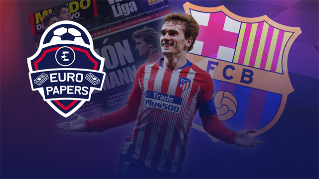 Euro Papers: Griezmann set for shock €120m Barcelona deal