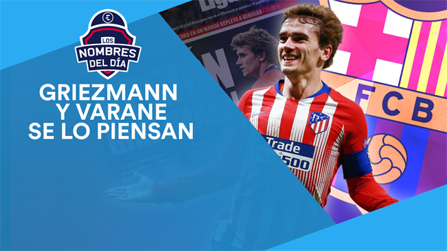 Griezmann, Varane, Casillas y la nueva y revolucionaria Champions, los nombres del día
