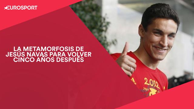 La metamorfosis de Jesús Navas para volver a la Selección cinco años después
