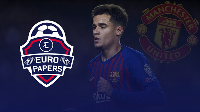Euro Papers: United 'prime candidates' as Barca consider £90m Coutinho sale