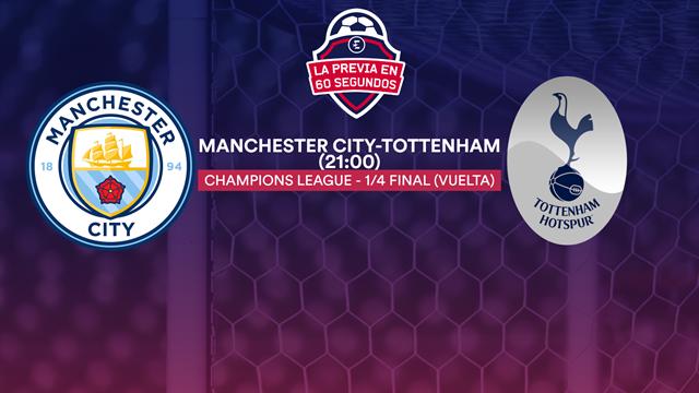 """La previa en 60"""" del Manchester City- Tottenham: La hora de verdad para Guardiola (21:00)"""
