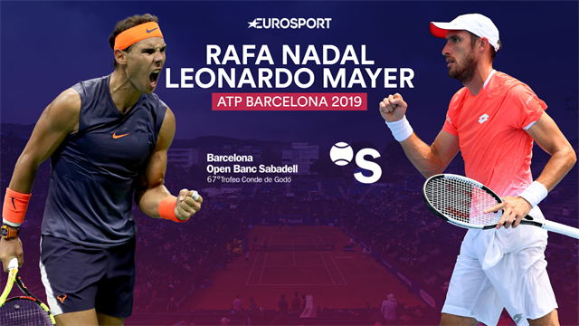 ATP Barcelona 2019, Nadal-Mayer: Rafa comienza la reconquista del Godó... y de la Race