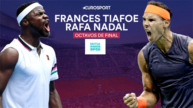 Mutua Madrid Open 2019, Tiafoe-Nadal: Juventud y músculo contra cabeza y táctica (20:00)