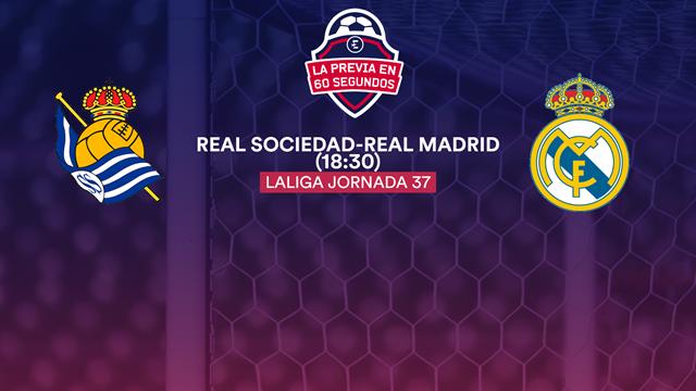 La previa en 60'' del Real Sociedad-Real Madrid: Benzema, a por el récord goleador