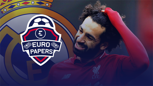 Euro Papers: Salah 'receives first contact' from Real Madrid