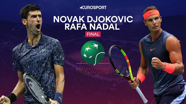 Masters Roma 2019, Djokovic-Nadal: El clásico del tenis busca Emperador (16:00)