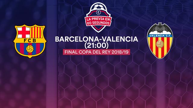 La previa en 60'' del Barcelona-Valencia: Copa para aliviar las penas