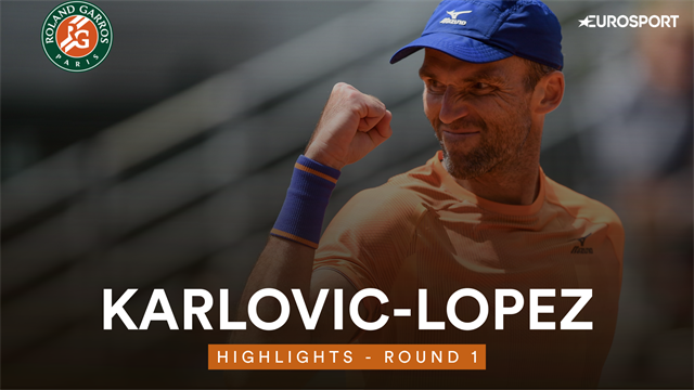 French Open 2019 - Highlights: Karlovic outguns Lopez in battle of golden  oldies