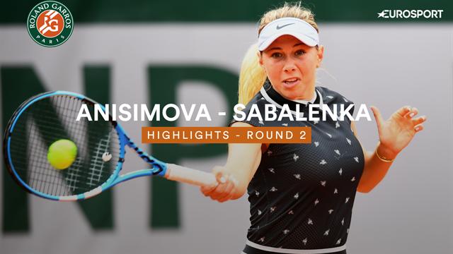 Anisimova - Sabalenka : les temps forts