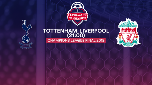 La previa en 60'' del Tottenham-Liverpool: La corona inglesa pasa por Madrid