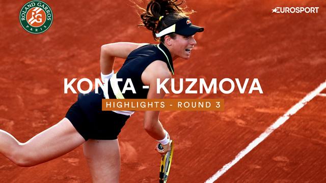 Roland Garros: Hoogtepunten - Konta vs Kuzmova