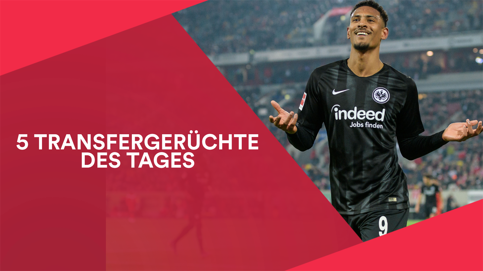 Wechselgerüchte Eintracht Frankfurt