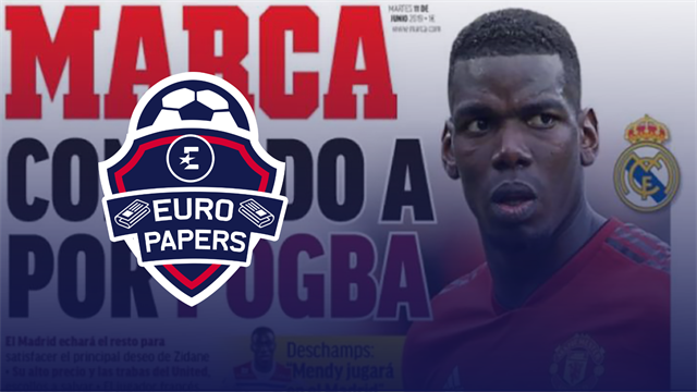 "Euro Papers: Real Madrid now ""all in"" for Pogba"
