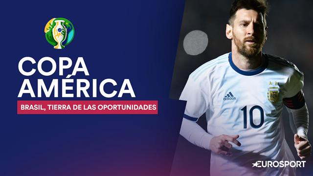 Copa América 2019: Brasil, tierra de las oportunidades