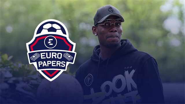 Euro Papers: Pogba to hand in transfer request