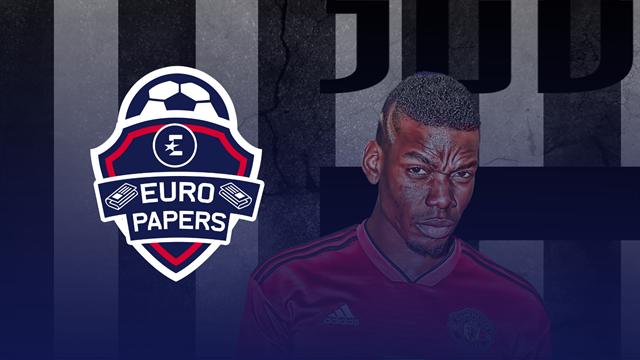Euro Papers: Paul Pogba picks Juventus over Real Madrid
