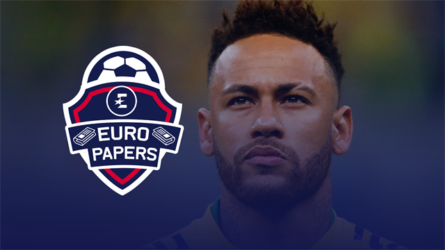 Euro Papers: Neymar tells PSG he is never coming back