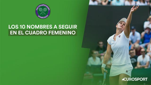 Wimbledon 2019: Las diez raquetas que no puedes perder de vista en el cuadro femenino