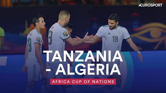 Highlights: Algeria brush aside Tanzania