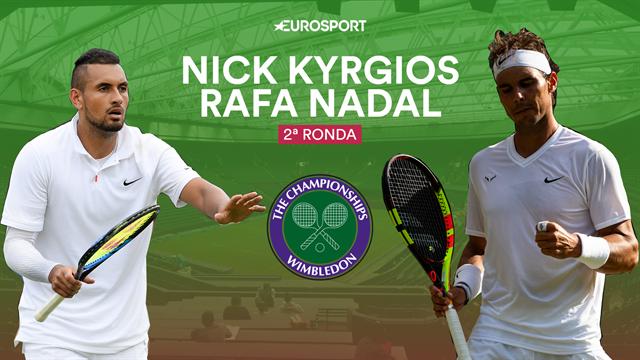 Wimbledon 2019, Kyrgios-Nadal: Un duelo con morbo y el cara a cara igualado (18:30)