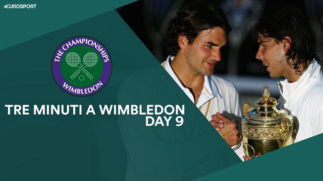 Dal 40esimo Federer-Nadal alla vacanza rinviata di Bautista Agut: tre minuti a Wimbledon, Day 9