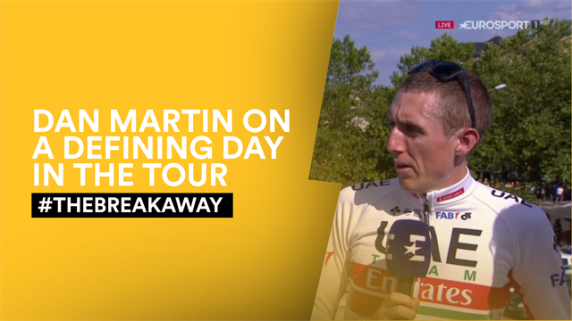 #TheBreakaway - Reaction to decisive day in Tour de France, featuring Dan Martin