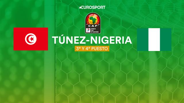 """La previa en 60"""" del Túnez-Nigeria: Lucha de Águilas para subirse al podio (21:00)"""