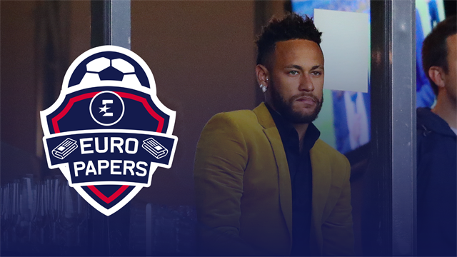 Euro Papers: Furious PSG want Neymar gone, target Juventus star to replace him