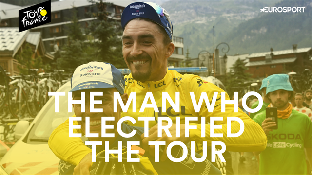 Julian Alaphilippe: The man who electrified the Tour de France