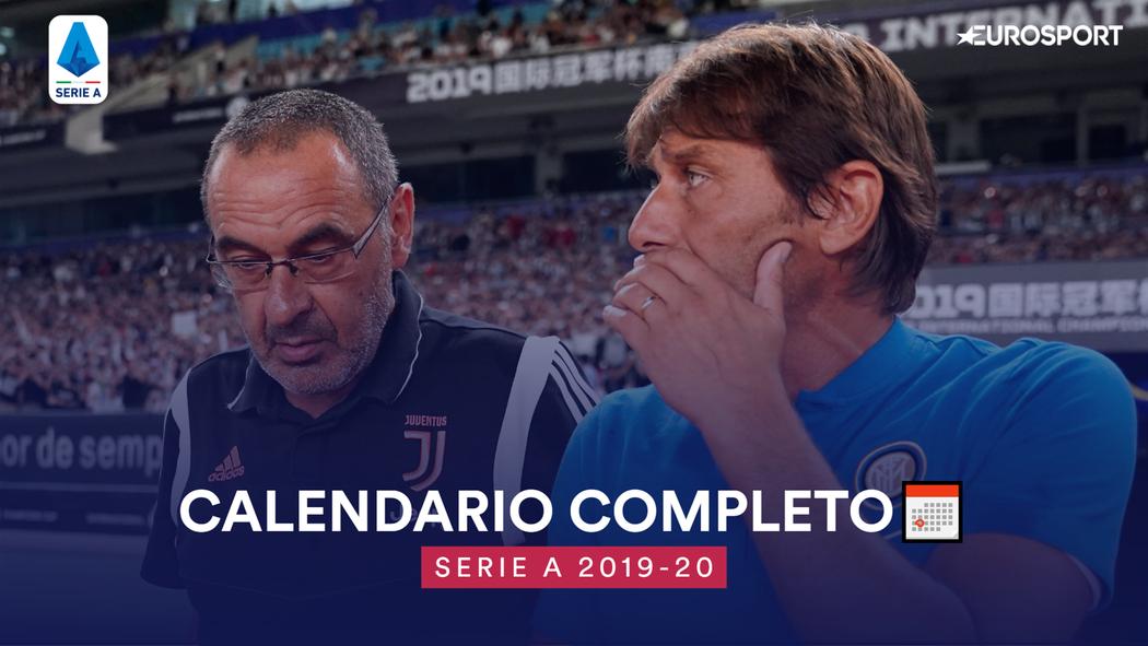 Calendario Napoli 2019 20 Serie A.Il Calendario Completo Della Serie A 2019 20 Serie A 2019