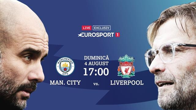Community Shield: Liverpool și Manchester City deschid sezonul în direct pe Eurosport 1