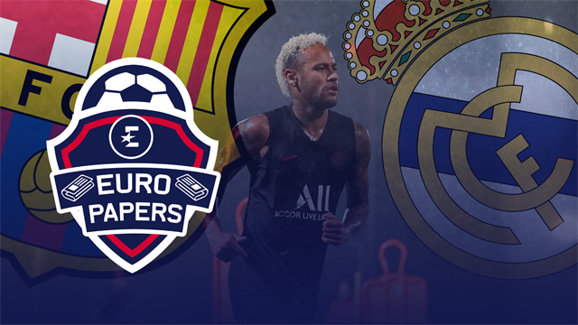 Euro Papers: Neymar digs in after PSG back out of Barca deal