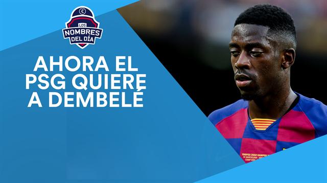 El PSG quiere a Dembelé en la operación Neymar, Pogba no es imposible y Campana, los nombres del día