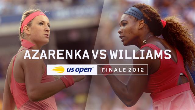 Partidos de Leyenda en el US Open: Final 2012, Serena Williams demostró a Azarenka quien manda en NY