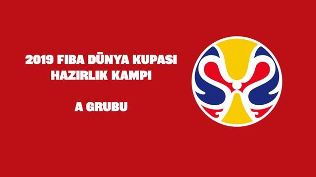 FIBA Dünya Kupası hazırlık kampı: A Grubu
