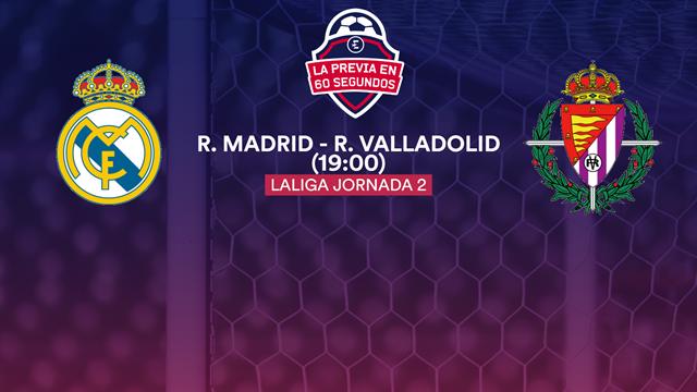 La previa en 60 segundos: Real Madrid - Real Valladolid (19:00)