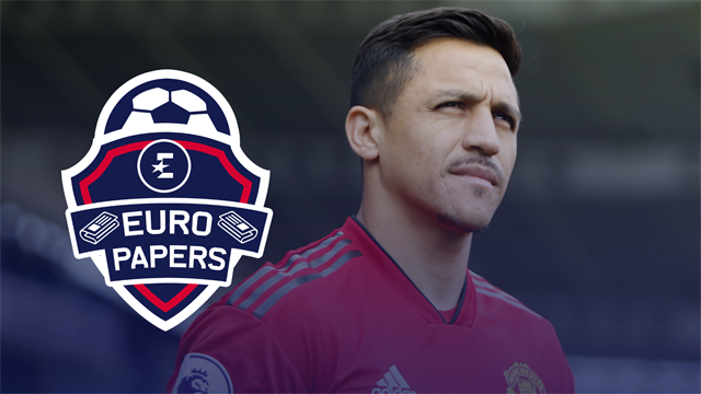 Euro Papers: Alexis Sanchez will leave United 'on Monday'