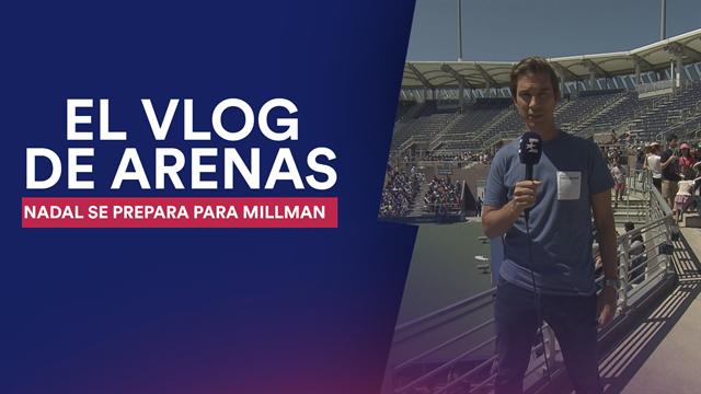 Vlog Arenas: Nadal se entrena duro en el 'kids day' antes de medirse a Millman