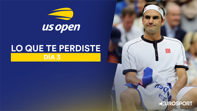 US Open 2019: Lo que te perdiste anoche con el puntazo que se comió Federer, Djokovic o Serena