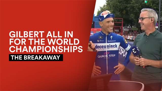 The Breakaway - Philippe Gilbert all in for the World Championships