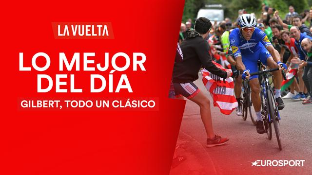 Vuelta a España2019, lo mejor del día (12ª etapa): La insuperable estrategia de Gilbert
