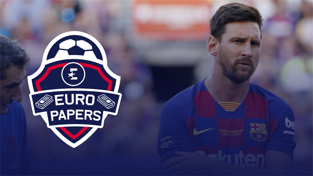 Euro Papers: Messi gives Barca ultimatum after Neymar debacle