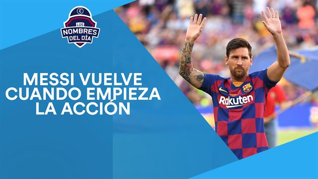 Leo Messi, Ansu Fati, el caso Griezmann, Celades y Garbiñe, los nombres del día